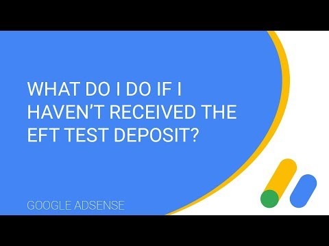 What do I do if I haven't received the EFT test deposit?