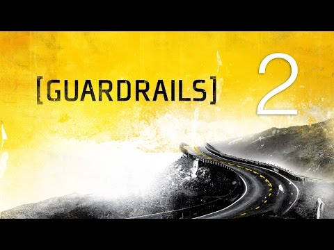 Guardrails 2: Why Can't We Be Friends