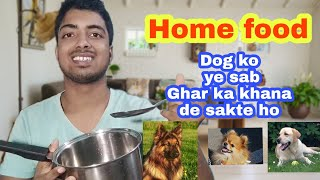 Best Home made food for your Dog ????????