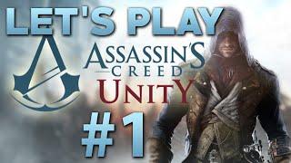 Let's Play | Assassin's Creed Unity - #1 (HD/XBOXONE)