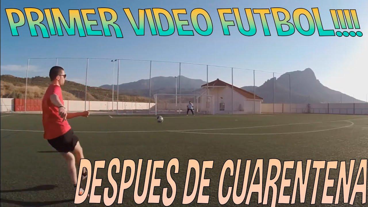 Primer Vídeo  Fútbol Post Cuarentena