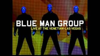 Blue Man Group - Feast Picking (live)