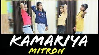 Kamariya Dance Performance For Girls | Choreography By Indradeep | Darshan Raval | Mitron