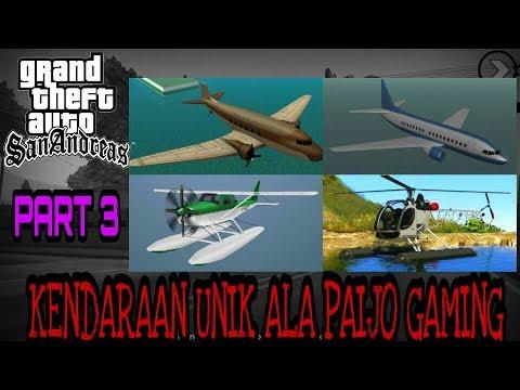 Kendaraan Kendaraan Unik Di GTA SA Part 3 | Paijo Gaming