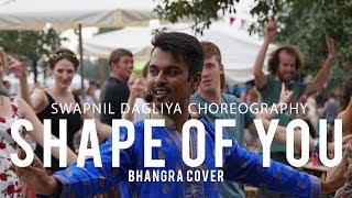 Shape of You Bhangra Version | Ed Sheehan | Swapnil Dagliya Choreography