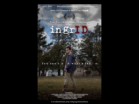 The Woe Land Saga, Chapter One: IngrID (Full Movie)