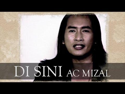 Di Sini - AC MIZAL (Official MV)