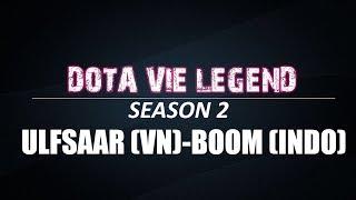 DVL-SS2 | Trận 11 | Ulfsaar (VN) vs Boom (Indo) 20/01/2019