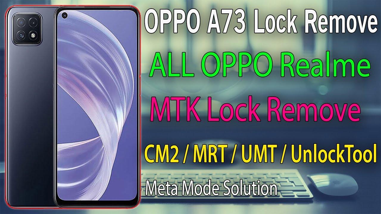 oppo A73 5G CPH2161 Screen Lock Remove {Unlock Tool   CM2   MRT   UMT}