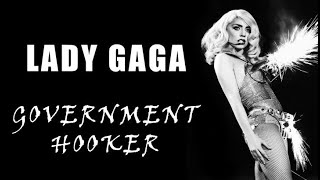 Lady GaGa - Government Hooker OFFICIAL VIDEO GV