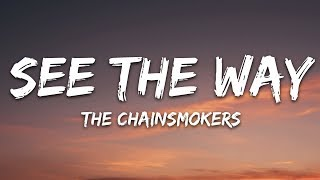 the-chainsmokers---see-the-way-feat-sabrina-claudio