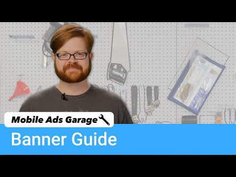 Banner Ad Best Practices - Mobile Ads Garage #3