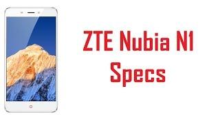 ZTE Nubia N1 Specs, Features & Price