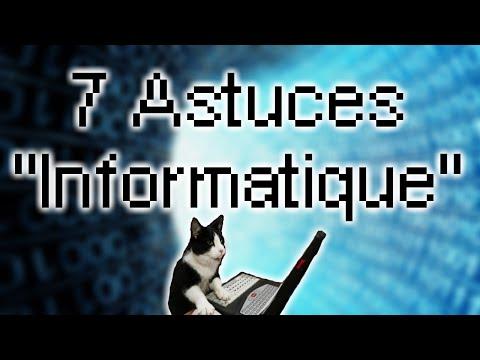 """7 Astuces """"Informatique"""""""