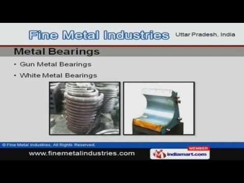 Casting Products by Fine Metal  Industries, Ghaziabad