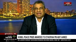 Africa should celebrate Abiy Ahmed for winning the Nobel Peace Prize: Vasu Gounden