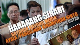 Pangulo Duterte Tinawag Media na bayaran kaugnay kay AYALA/PANGILINAN
