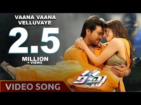 Racha Movie || Vaana Vaana Velluvaye Video...