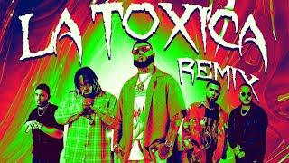 Farruko, Sech, Myke Towers, Jay Wheeler & Tempo - La Toxica (Remix) (Official Lyric Video)