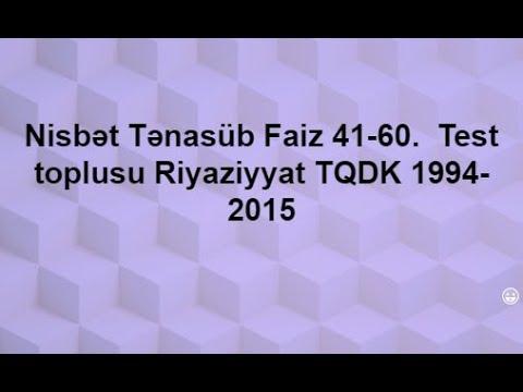 Nisbət Tənasüb Faiz 41-60.  Test toplusu Riyaziyyat TQDK 1994-2015