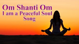 om shanti om I am a peaceful soul full song, with lyrics