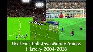 Download History of Real Football Java Games (2004-2018)