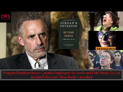 Penguin Random House Canada Employees Screech and Flail To Get Jordan Peterson's New Book Cancelled