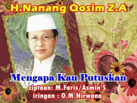 Mengapa kau putuskan Nanang Qosim