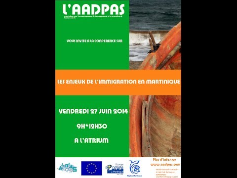Conference-AADPAS-les enjeux de l'immigration en Martinique-27062014