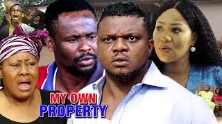My Own Property Season 1 - Best Of Ken Erics 2019 Latest Nollywood Movie