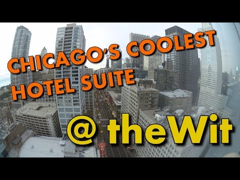 CHECK OUT CHICAGO'S COOLEST HOTEL SUITE @ TheWit