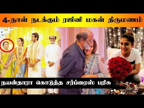 Rajini's daughter's wedding for four days - Nayanthara's Surprise Gift | Soundarya Rajinikanth