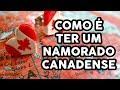 CANADÁ VIDEO #10 - RELACIONAMENTOS PARTE 2 - 'OS CRUSHES'