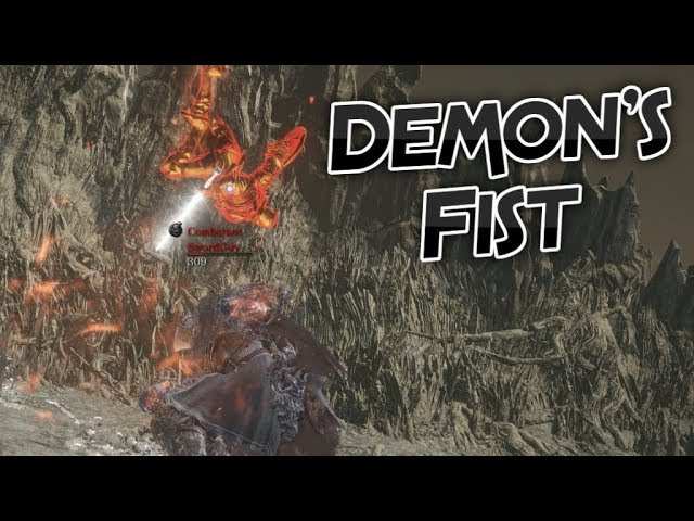 Dark Souls 3 Demon S Fist Weapon Showcase Ep 3 Youtube