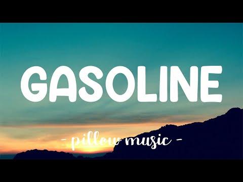 Gasoline - Halsey (Lyrics) 🎵