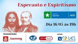 UEM Play: Esperanto e Espiritismo