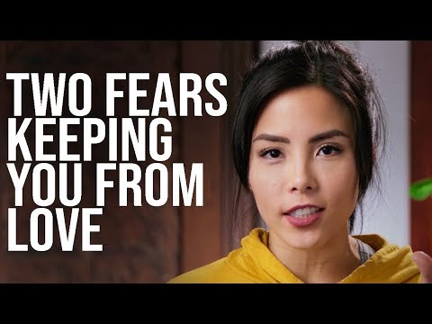 2 Fears Keeping You From Love