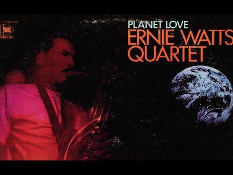 Ernie Watts Quartet - Planet Love (1969)