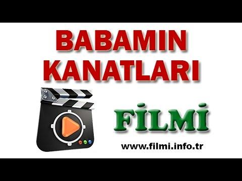 Babamın Kanatları Filmi Oyuncuları, Konusu, Yönetmeni, Yapımcısı, Senaristi