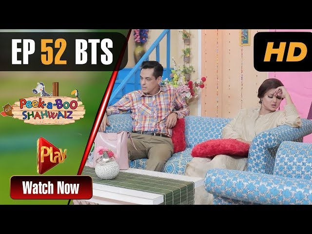 Peek A Boo Shahwaiz - Episode 52 BTS | Play Tv Dramas | Mizna Waqas, Hina Khan | Pakistani Drama