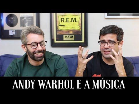 Andy Warhol e a música | Conversa de Botequim | Alta Fidelidade