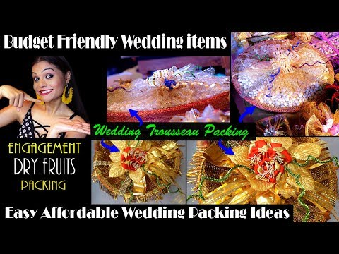 WEDDING TROUSSEAU PACKING | DRY FRUITS PACKING | EASY CREATIVE IDEAS for Indian Weddings |#DIY