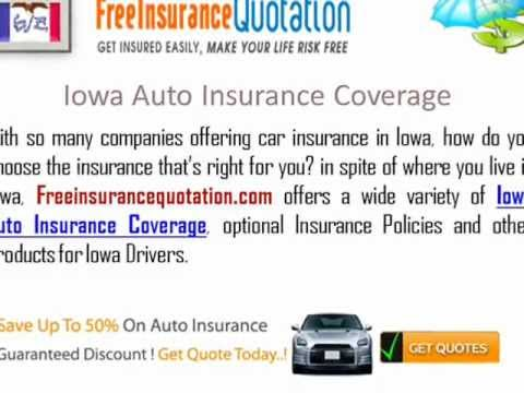 Iowa  Auto Insurance Company - Iowa Car Insurance Quotes