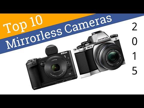 10 Best Mirrorless Cameras 2015