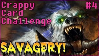 Crappy Card Challenge #4 - SAVAGERY - THE SAVAGE MIRACLE DRUID DECK!