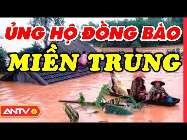 Cùng ủng hộ đồng bào lũ lụt miền Trung   ANTV