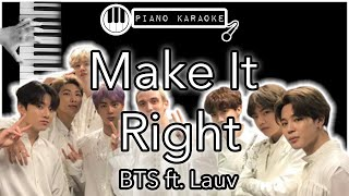Baixar Make It Right - BTS ft. Lauv - Piano Karaoke