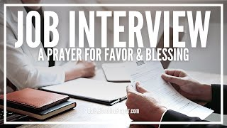Prayer For Job Interview   Powerful Favor Prayer For Interview To Go Well