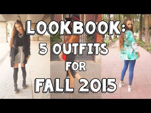 5 Outfits For Fall 2015 - LOOKBOOK #1