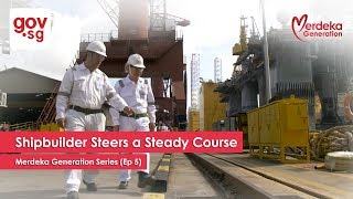 "[Tamil] ""Shipbuilder Steers A Steady Course"" - Merdeka Generation Series Ep 5"